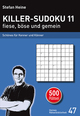 Killer-Sudoku 11 fiese, böse und gemein