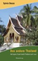 Das andere Thailand