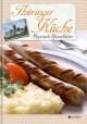 Regionale Spezialitäten - Thüringer Küche