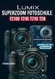 Lumix Superzoom Fotoschule