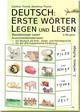 Deutsch: Erste Wörter Legen und Lesen