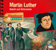 Martin Luther - Rebell und Reformator