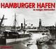 Hamburger Hafen im vorigen Jahrhundert 2019
