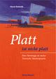 Platt ist nicht platt