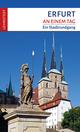 Erfurt an einem Tag