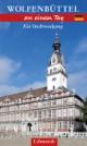 Wolfenbüttel an einem Tag