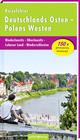 Deutschlands Osten - Polens Westen: Niederlausitz, Oberlausitz, Lebuser Land, Niederschlesien