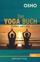 Das Yoga Buch II - Freiheit und Liebe