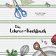 Das Lehrer-Kochbuch