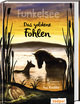 Funkelsee - Das goldene Fohlen