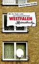 Westfalen - Als Leo Frida suchte und Pumpernickel fand - ein Heimatbuch