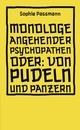 Monologe angehender Psychopathen