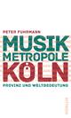 Musikmetropole Köln
