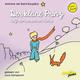 Der kleine Prinz hilft dem einsamen Fuchs (Folge 10) gelesen von Luca Zamperoni
