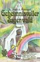 Geheimnisvoller Sagenwald - Najadis Sonnenlied