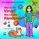 Was ist ein Virus? Was ist eine Pandemie?