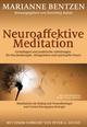 Neuroaffektive Meditation