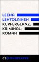 Kupferglanz. Ein Fall für Maria Kallio