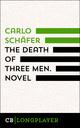 The Death Of Three Men. Novel