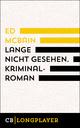 Lange nicht gesehen. Kriminalroman aus dem 87. Polizeirevier