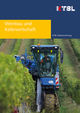 Weinbau und Kellerwirtschaft