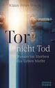 Tor - nicht Tod