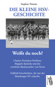 Die kleine HSV Geschichte