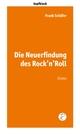 Die Neuerfindung des Rock'n'Roll