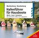 Hafenführer für Hausboote Mecklenburg/Brandenburg