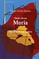 Denk ich an Moria