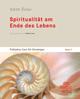 Spiritualität am Ende des Lebens