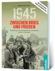 1945 - Zwischen Krieg und Frieden, Fünfter Teil