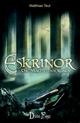 Die Eskrinor-Trilogie / Eskrinor - Die Macht der Runen