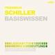 Friedrich Schiller - Basiswissen