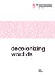 Decolonizing Wor:l:ds