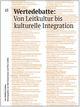 Wertedebatte: Von Leitkultur bis kulturelle Integration