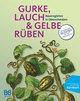 Gurke, Lauch & Gelbe Rüben