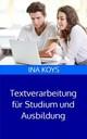 Textverarbeitung für Studium und Ausbildung