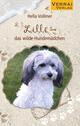 Lilli - das wilde Hundemädchen