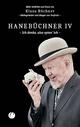 Hanebüchner IV. Ich denke, also spinn' ich