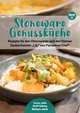Stoneware Genussküche, Band 2, Rezepte für den Ofenmeister und den Kleinen Zaubermeister 'Lily' von Pampered Chef