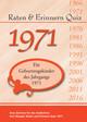Raten & Erinnern Quiz 1971