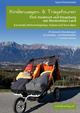 Kinderwagen- & Tragetouren Tirol: Innsbruck und Umgebung mit Werdenfelser Land, Karwendel, Wettersteingebirge, Stubaier und Tuxer Alpen