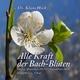 Alle Kraft der Bach-Blüten - Leitsätze, Affirmationen (Kraftsätze), XXL Fotos, Original Zitate, Detailbeschreibungen