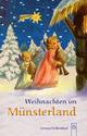 Weihnachten im Münsterland