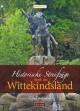 Historische Streifzüge durch das Wittekindsland
