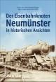 Der Eisenbahnknoten Neumünster