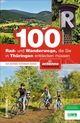 100 Rad- und Wanderwege, die Sie in Thüringen entdecken müssen