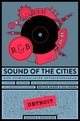 Sound of the Cities - Detroit