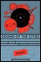 Sound of the Cities - Paris